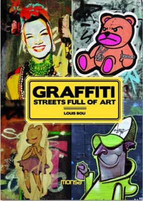 Graffiti: Streets Full of Art