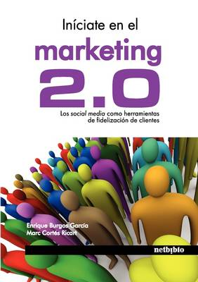 Iniciate En El Marketing 2.0