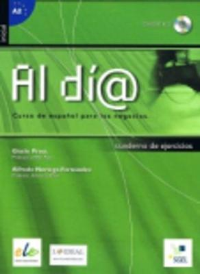 Al Dia Inicial Exercises: Book + CD