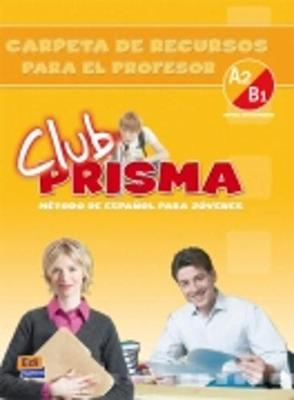 Club Prisma A2/B1: Tutor Pack