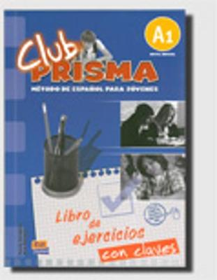 Club Prisma A1: Exercises Book with Answers for Tutor Use