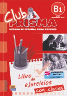 Club Prisma B1: Exercises Book with Answers for Tutor Use