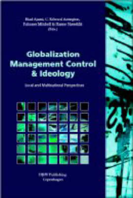 Globalization Management Control and Ideology: Local and Multinational Perspectives