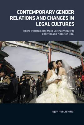 Contemporary Gender Relations and Changes in Legal Cultures