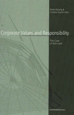 Corporate Values and Responsibility: The Case of Denmark
