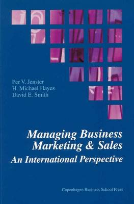Managing Business Marketing and Sales: An International Perspective