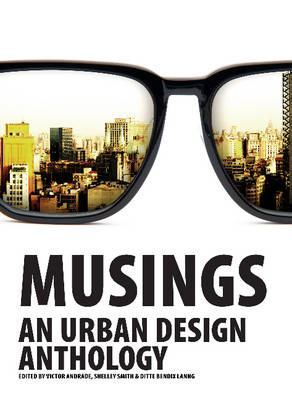 Musings: An Urban Design Anthology