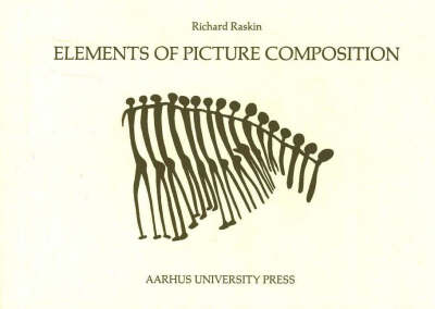 Elements of Picture Composition: A Digest of Major Contributions to the Study of Design in the Visual Arts