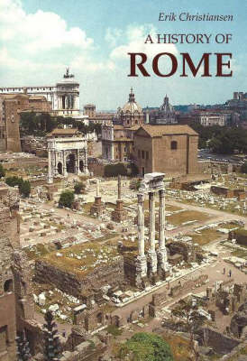 A History of Rome: From Town to Empire and from Empire to Town