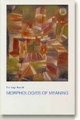 Morphologies of Meaning