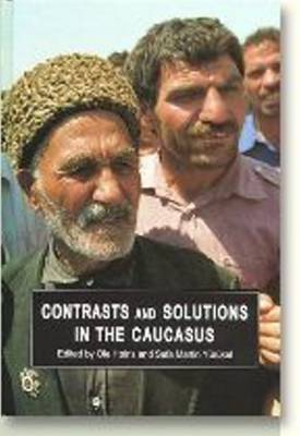 Contrasts & Solutions in the Caucasus