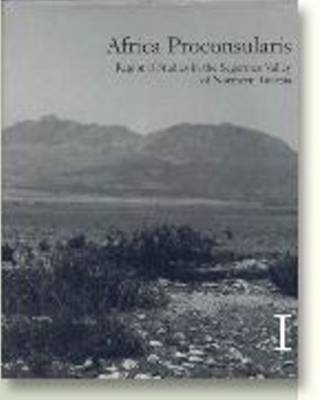 Africa Proconsularis: Regional Studies in the Segermes Valley of Northern Tunisia: v. 1-2