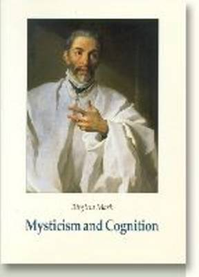Mysticism & Cognition: The Cognitive Development of John of the Cross as Revealed in his Works
