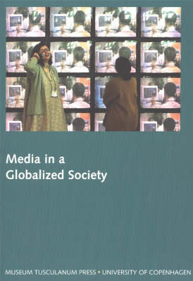 Media in a Globalized Society: Northern Lights - Film and Media Studies Yearbook: 2003