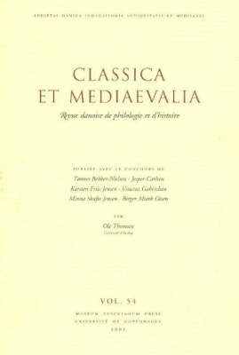 Classica Et Mediaevalia: Danish Journal of Philology and History: v. 54