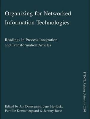 Organizing for Networked Information Technologies