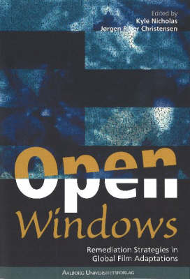 Open Windows: Remediation Strategies in Global Media Adaptions