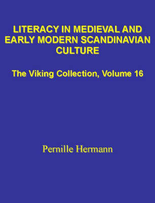 Literacy in Medieval and Early Modern Scandinavian Culture