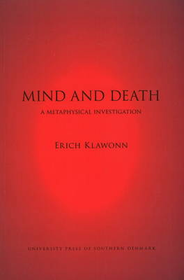 Mind and Death: A Metaphysical Investigation