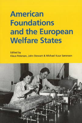 American Foundations & the European Welfare States