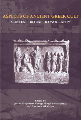 Aspects of Ancient Greek Cult: Context, Ritual and Iconography