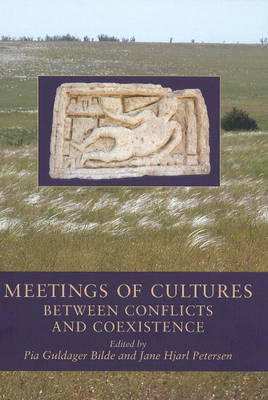 Meetings of Cultures: Between Conflicts and Coexistence