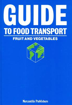 Guide to Food Transport