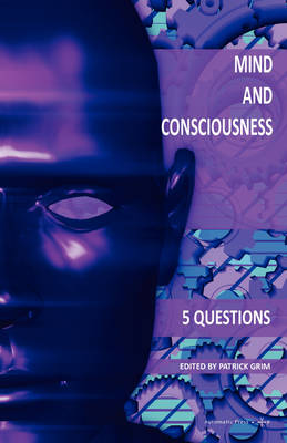 Mind and Consciousness: 5 Questions