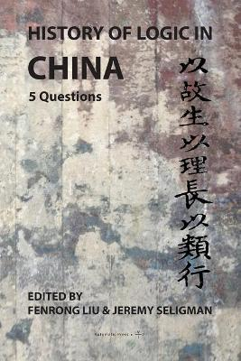History of Logic in China: 5 Questions