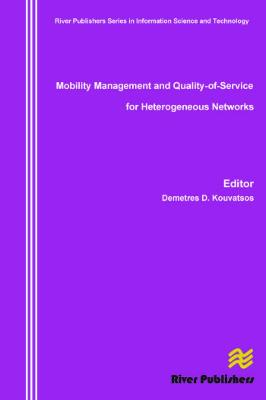 Mobility Management and Quality-Of-Service for Heterogeneous Networks