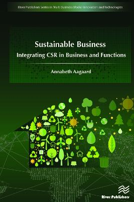 Sustainable Business: Integrating CSR in Business and Functions