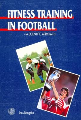 Fitness Training in Football: A Scientific Approach