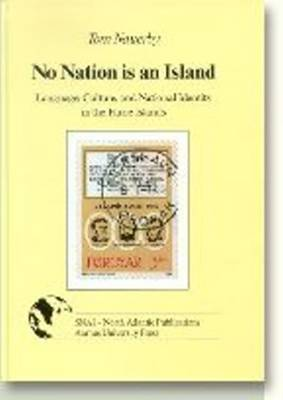 No Nation is an Island: Language, Culture and National Identity in the Faroe Islands