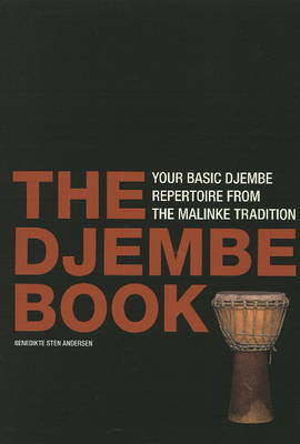 Djembe Book: Your Basic Djembe Repertoire From the Malinke Tradition