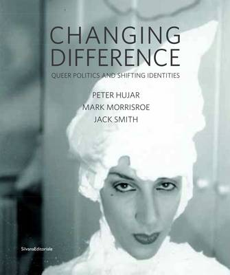 Changing Difference: Queer Politics & Shifting Identities