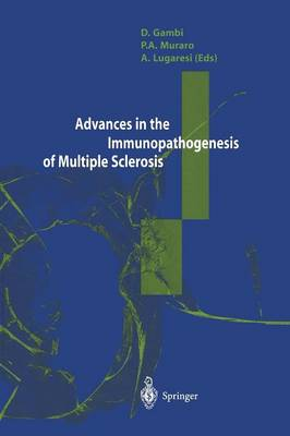 Advances in the Immunopathogenesis of Multiple Sclerosis