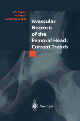 Avascular Necrosis of the Femoral Head: Current Trends: Current Trends