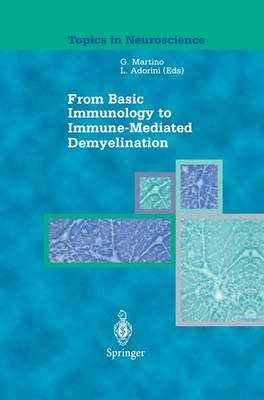 From Basic Immunology to Immune-Mediated Demyelination