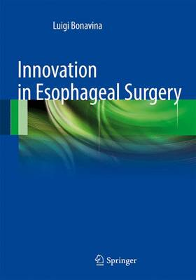 Innovation in Esophageal Surgery