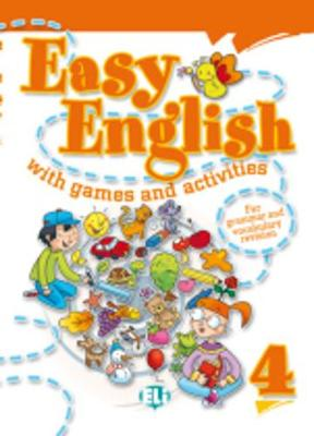 Easy English with Games and Activities: v. 4