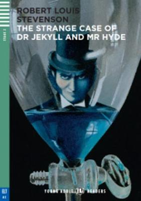 Young Adult Eli Readers - English: The Strange Case of Dr Jekyll and Mr Hyde + CD