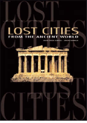 Lost Cities: From the Ancient World
