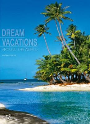 Dream Vacations Around the World
