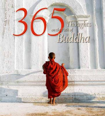 365 Thoughts on the Path of Buddha