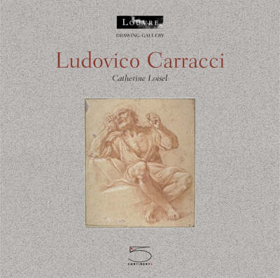 Ludovico Carracci: The Drawing