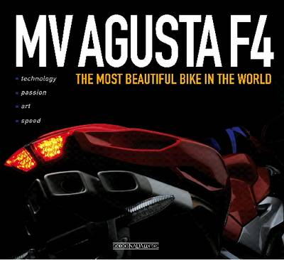 MV Augusta F4: The Most Beautiful Bike in the World