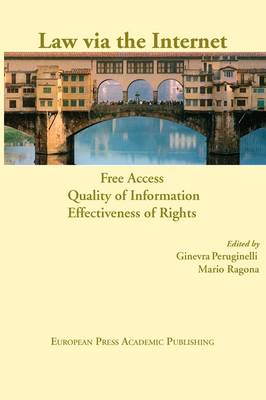 Law Via the Internet: Free Access, Quality of Information, Effectiveness of Rights