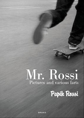 Mr. Rossi: Pictures and Various Farts