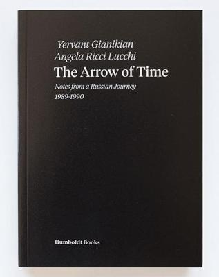 The Arrow of Time: Notes from a Russian Journey