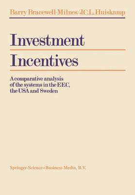 Investment Incentives: A comparative analysis of the systems in the EEC, the USA and Sweden